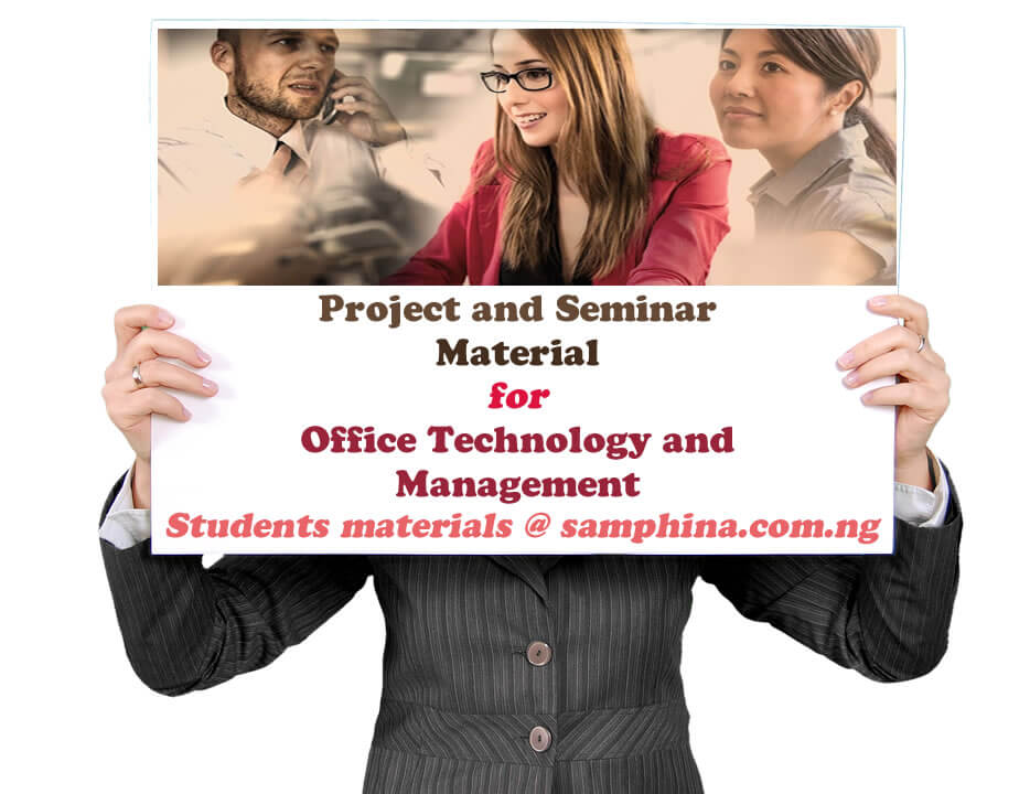 Project and Seminar Material for Office Technology and Management OTM