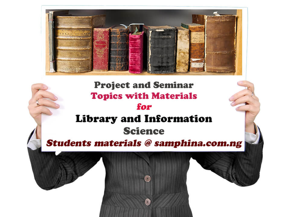 Project and Seminar Topics with Materials for Library and Information Science