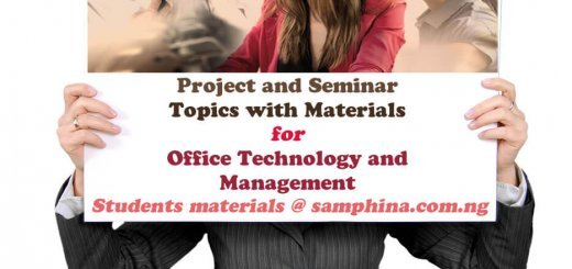 Project and Seminar Topics with Materials for Office Technology and Management OTM