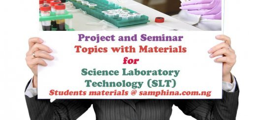 Project and Seminar Topics with Materials for Science Laboratory Technology SLT
