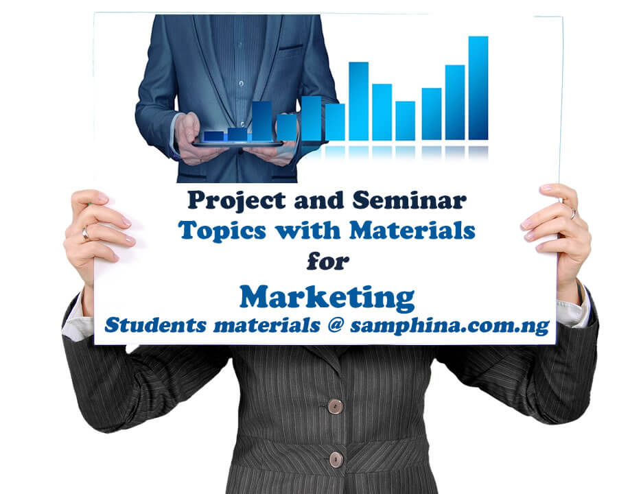 Project and Seminar Topics with materials for Marketing