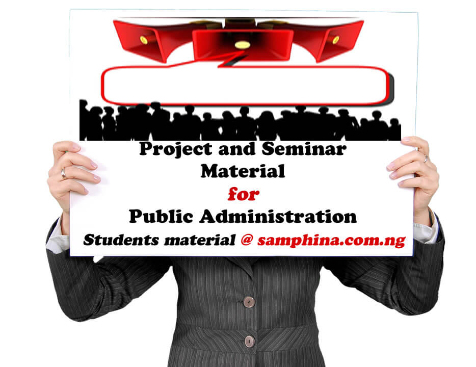 Project and Seminar material for Public Administration
