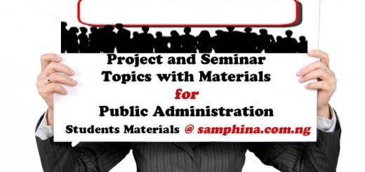 Project and Seminar topics with materials for Public Administration PA