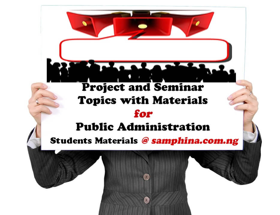 Project and Seminar topics with materials for Public Administration (PA)