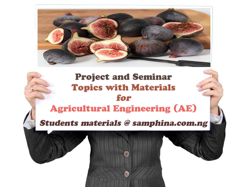 Project and Seminar Topics with Materials for Agricultural Engineering AE