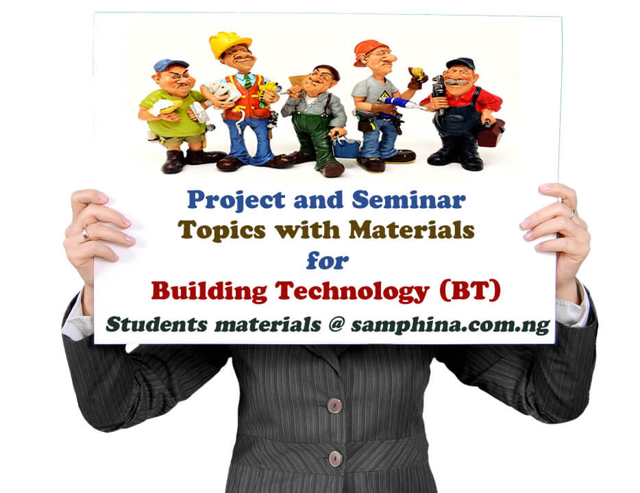 Project and Seminar Topics with Materials for Building Technology BT