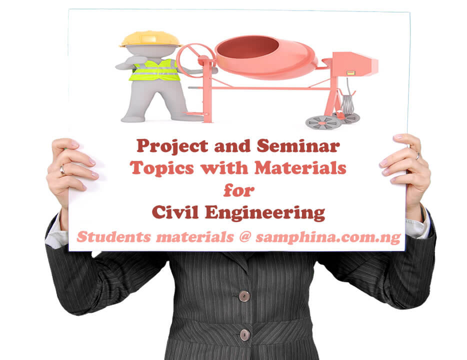 Project and Seminar Topics with Materials for Civil Engineering CE
