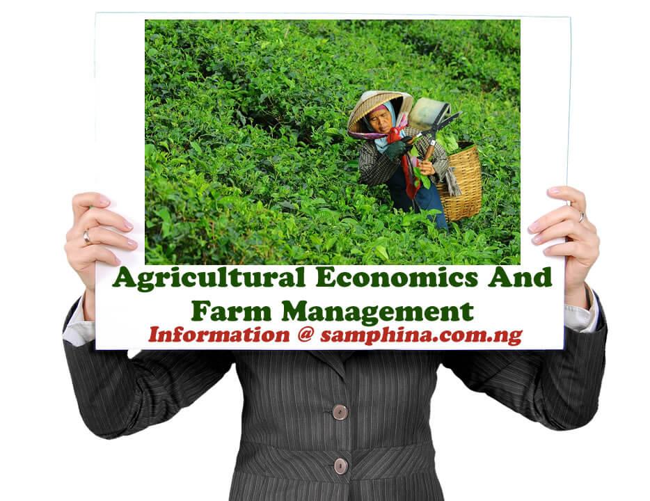Agricultural Economics And Farm Management