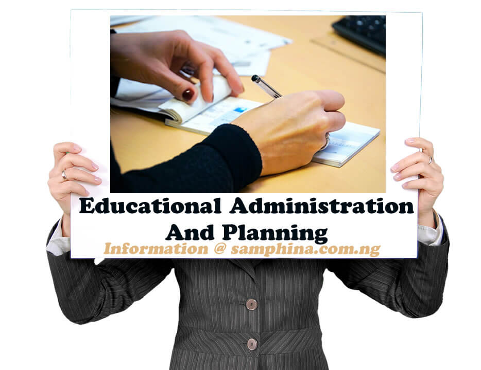 Educational Administration And Planning