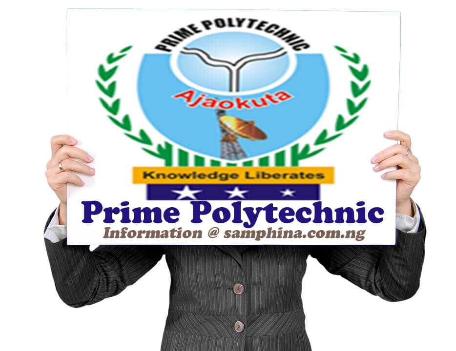 Prime Polytechnic Jida Bassa Ajaokuta samphina.com .ng