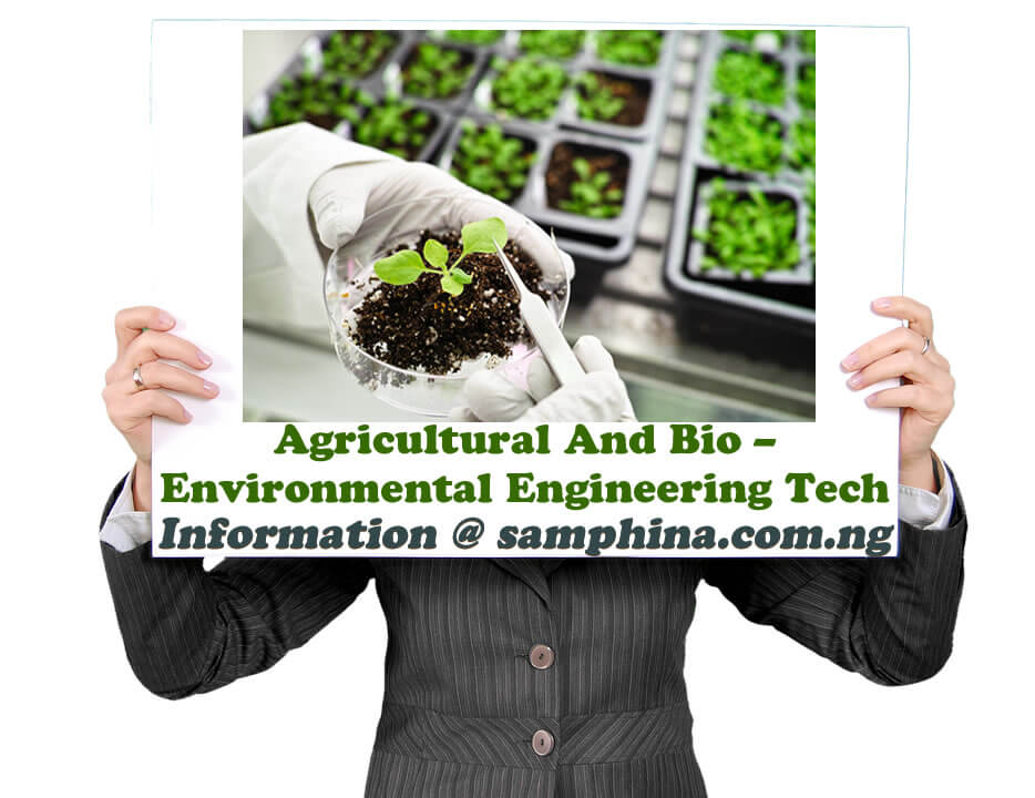 Agricultural And Bio – Environmental Engineering Tech