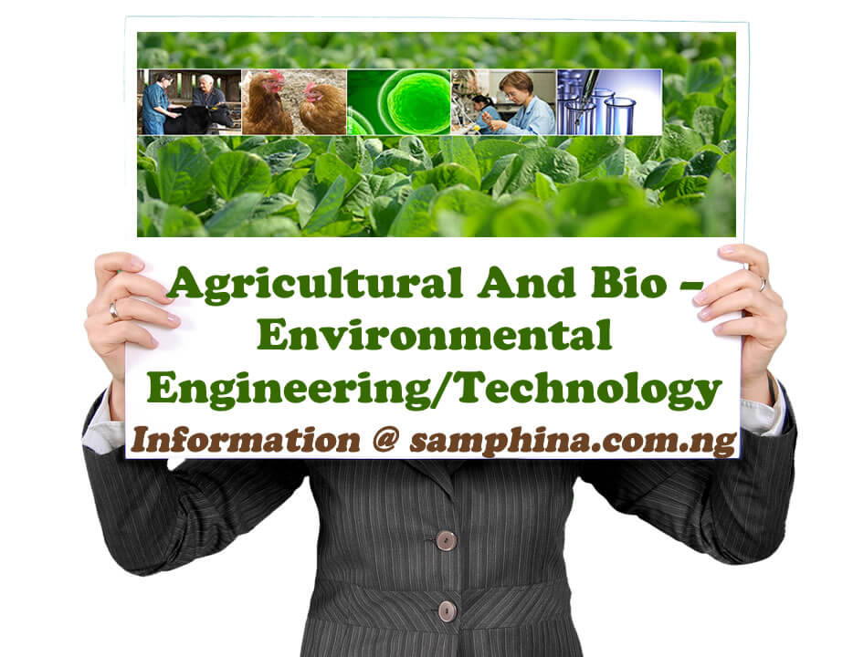 Agricultural And Bio – Environmental Engineering Technology