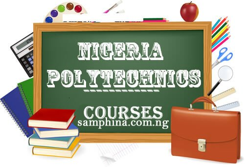 Courses Offered in Nigerian Polytechnics