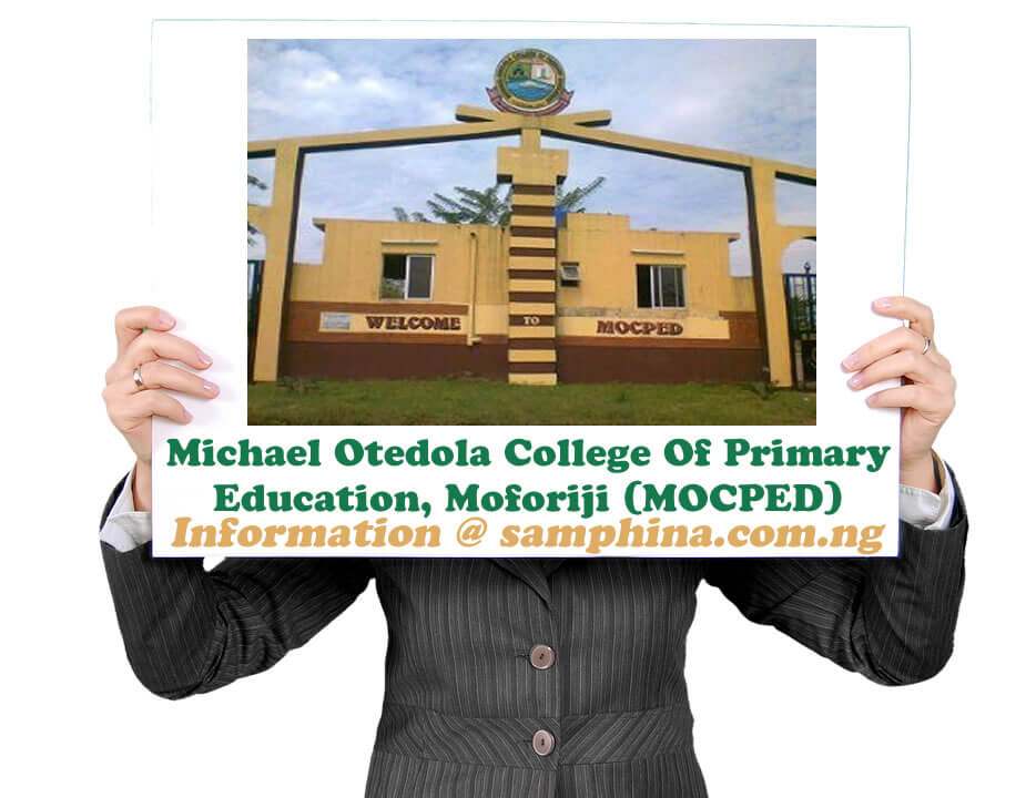 Michael Otedola College Of Primary Education Moforiji MOCPED