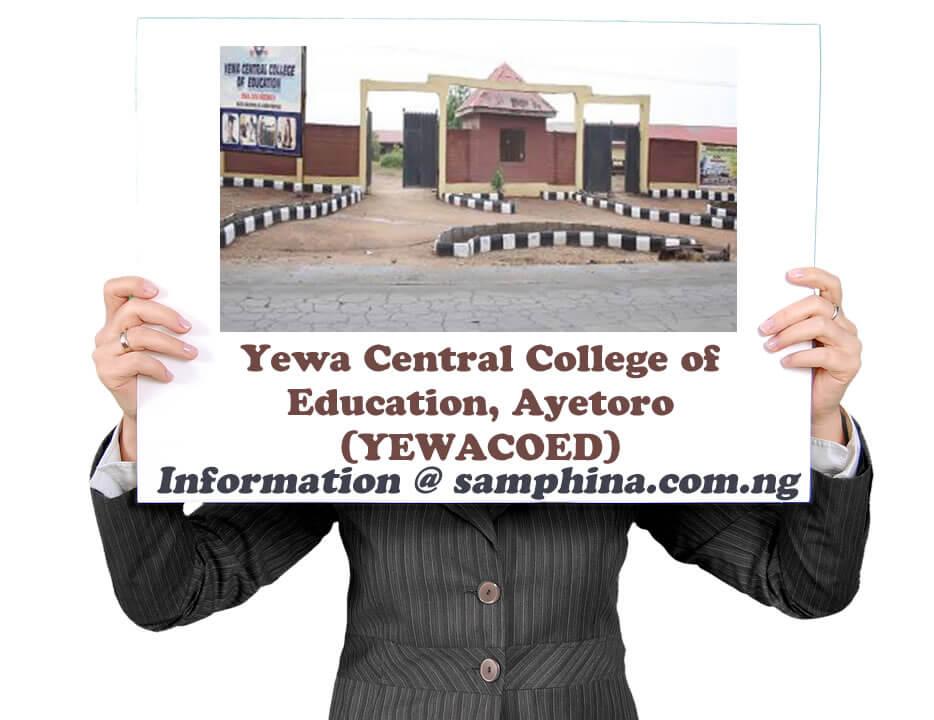 Yewa Central College of Education Ayetoro YEWACOED