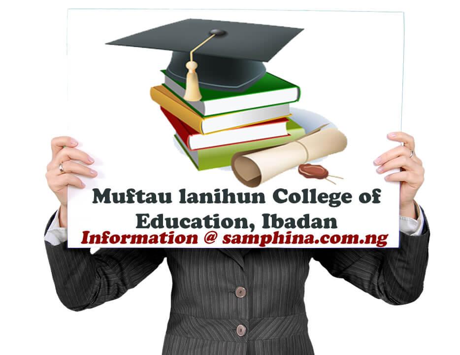 Muftau lanihun College of Education Ibadan MULCOED