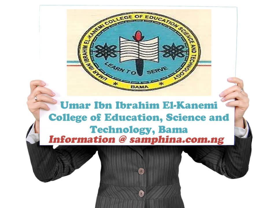 Umar Ibn Ibrahim El Kanemi College of Education Science and Technology Bama