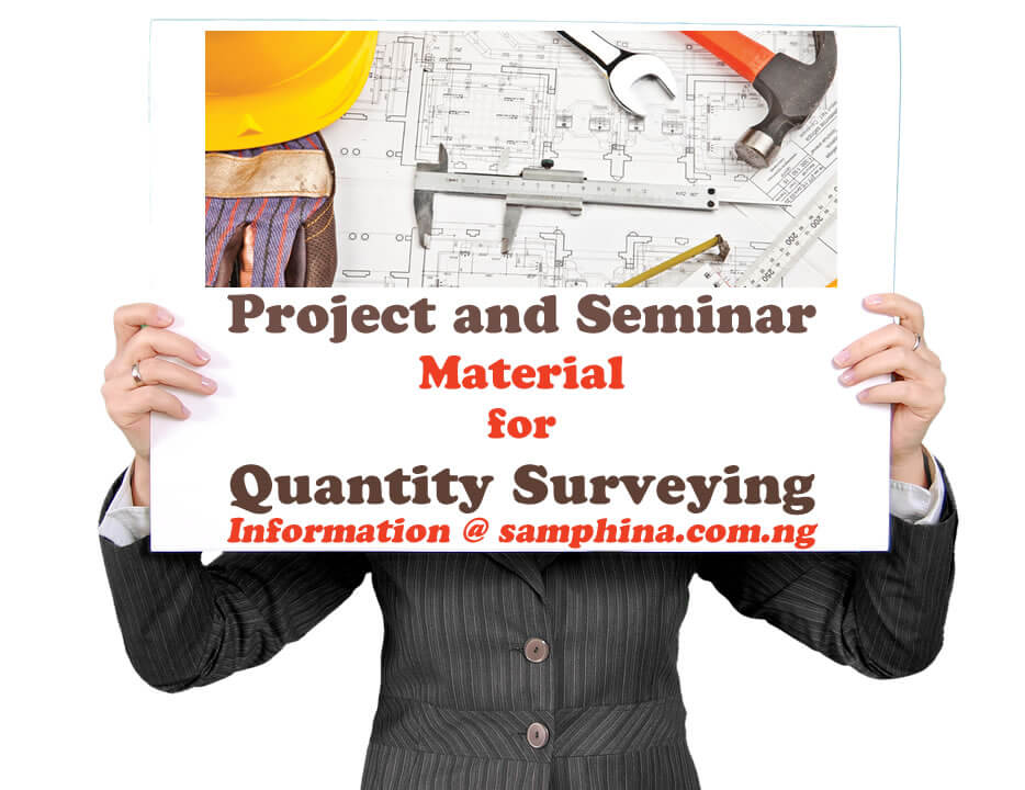 Project and Seminar Material for Quantity Surveying QS