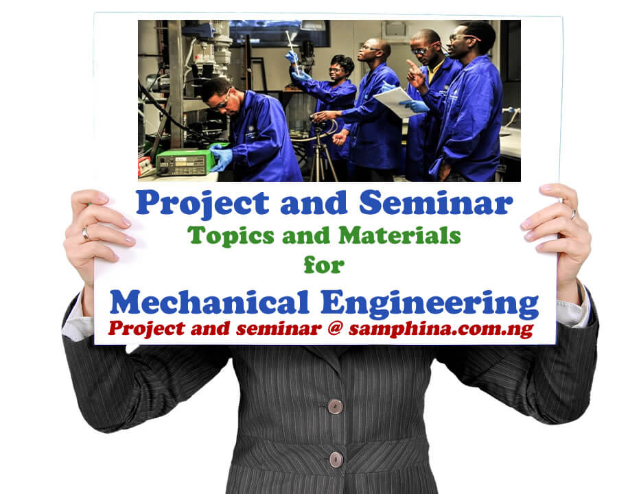 Project and Seminar Topics and Materials for Mechanical Engineering