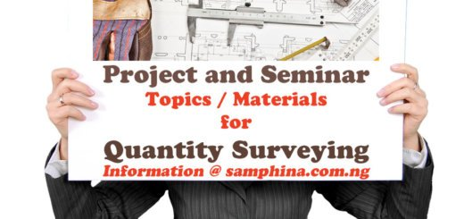Project and Seminar Topics and Materials for Quantity Surveying QS