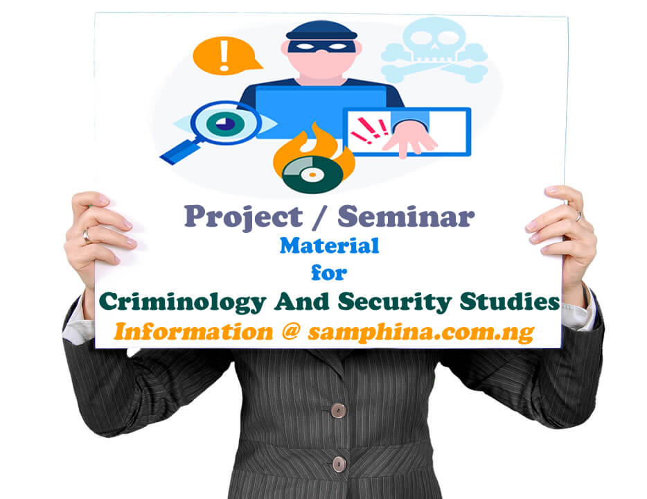 Project and Seminar Material for Criminology And Security Studies