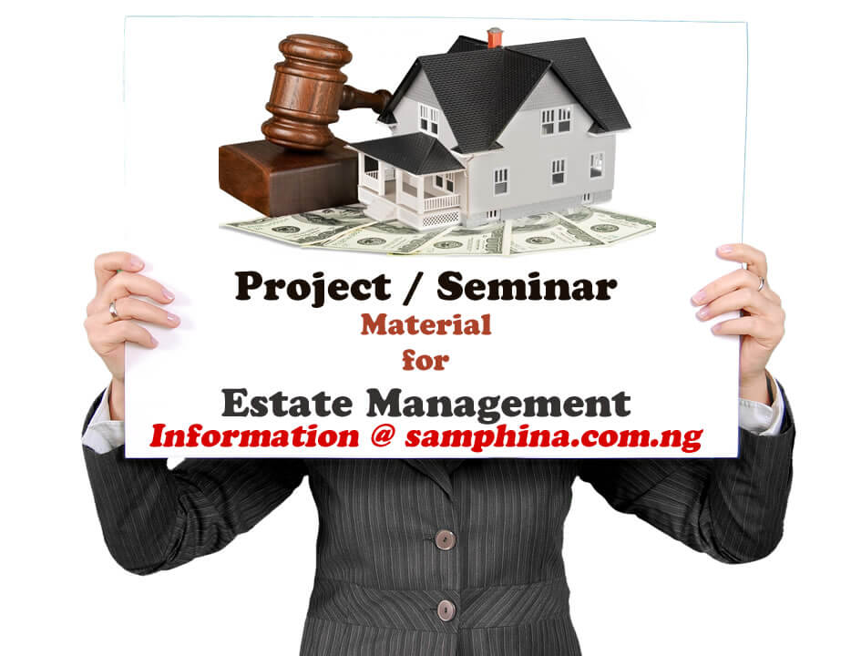 Project and Seminar Material for Estate Management