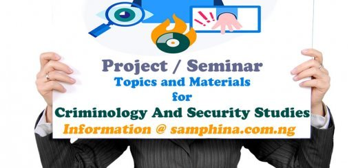 Project and Seminar Topics and Materials for Criminology And Security Studies