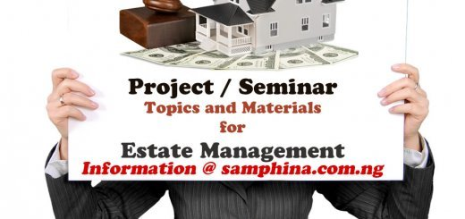 Project and Seminar Topics and Materials for Estate Management
