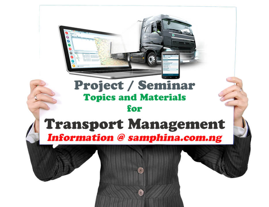 Project and Seminar Topics and Materials for Transport Management Technology