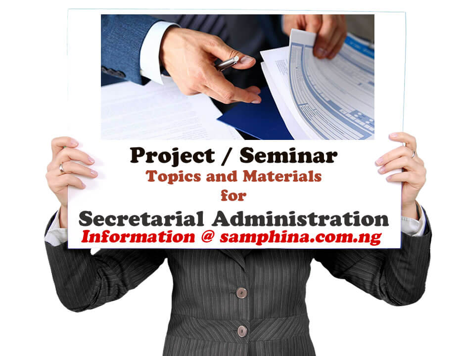 Project and Seminar Topics with Materials for Secretarial Administration