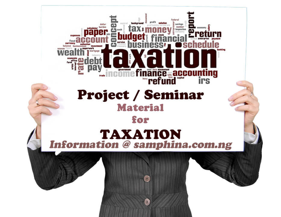 Project and Seminar Material for Taxation