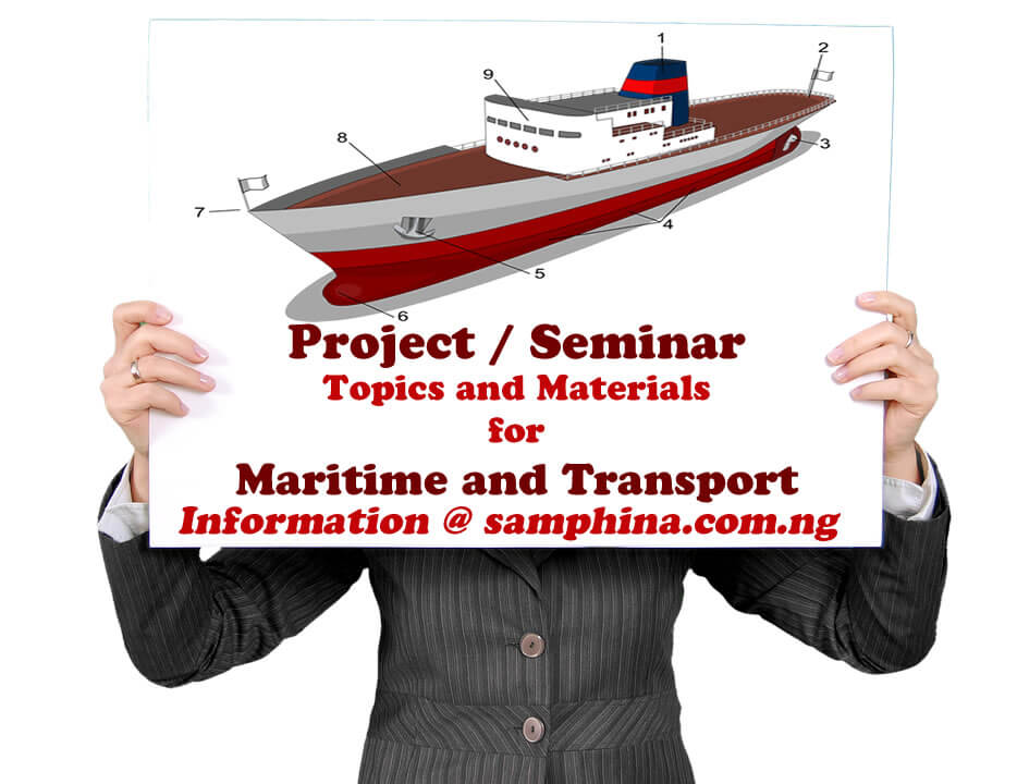 Project and Seminar Topics and Materials for Maritime and Transport