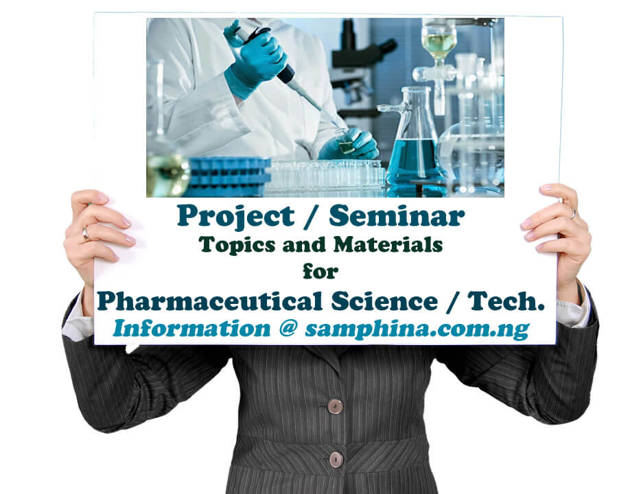 Project and Seminar Topics and Materials for Pharmaceutical Science