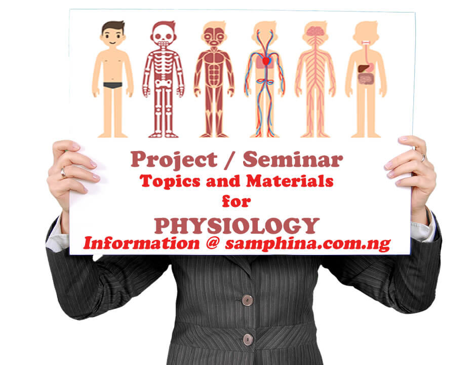 Project and Seminar Topics and Materials for Physiology