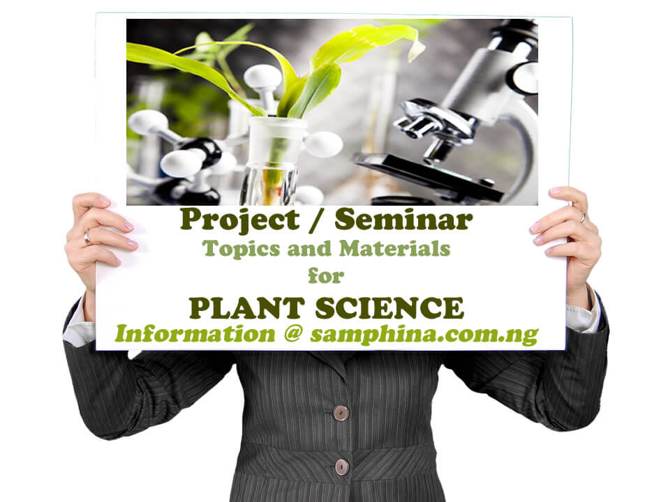 Project and Seminar Topics and Materials for Plant Science