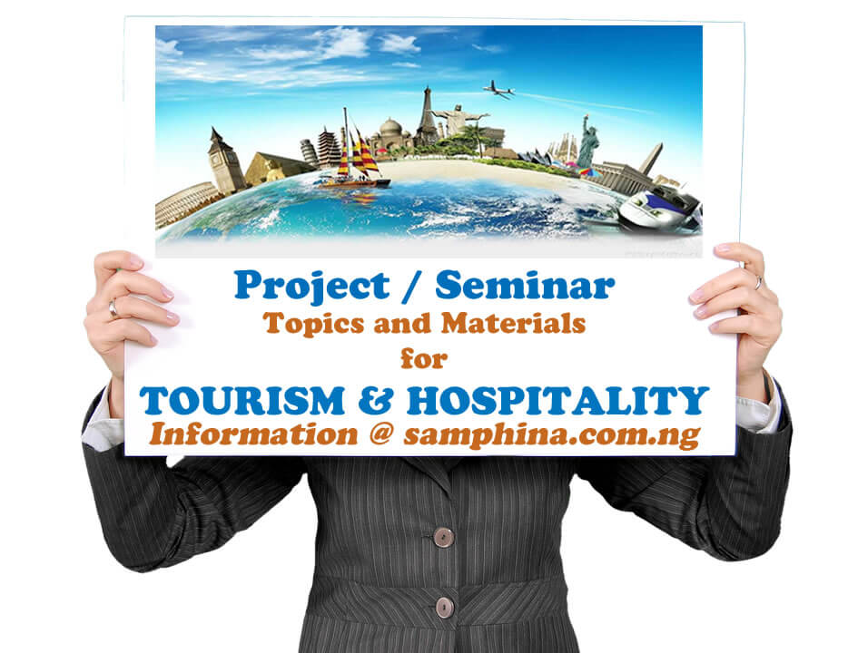 Project and Seminar Topics and Materials for Tourism and Hospitality