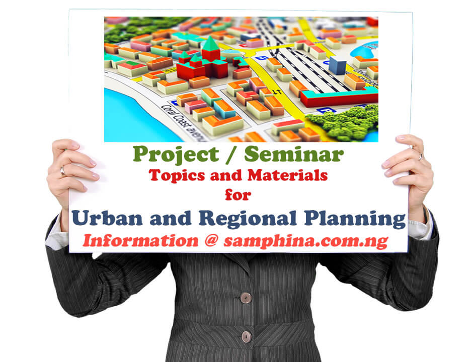 Project and Seminar Topics and Materials for Urban and Regional Planning