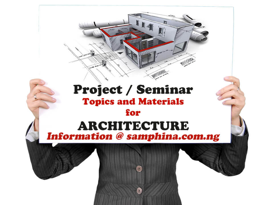 Project and Seminar Topics with Materials for Architecture