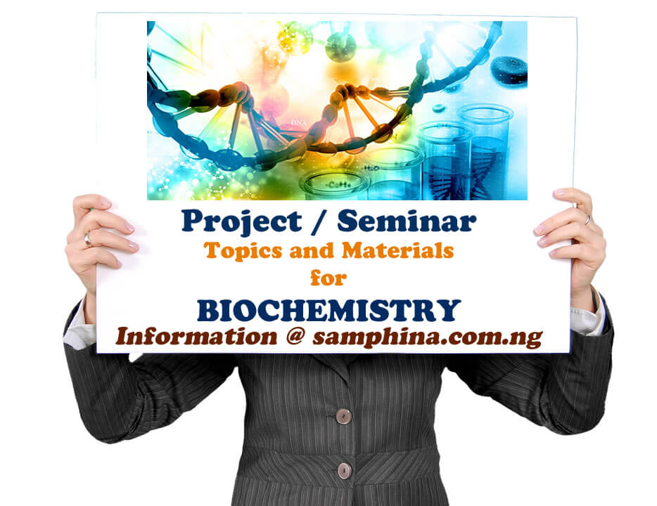 Project and Seminar Topics with Materials for Biochemistry
