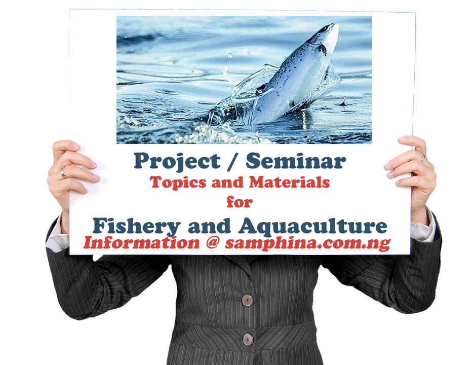 Project and Seminar Topics with Materials for Fishery and Aquaculture