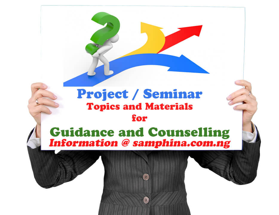 Project and Seminar Topics with Materials for Guidance and Counselling