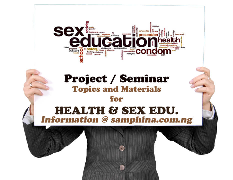 Project and Seminar Topics with Materials for Health and Sex Education