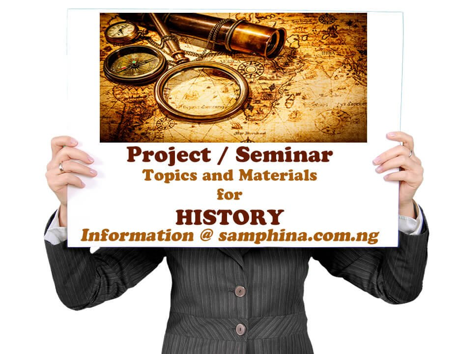 Project and Seminar Topics with Materials for History