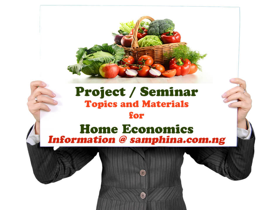 Project and Seminar Topics with Materials for Home Economics