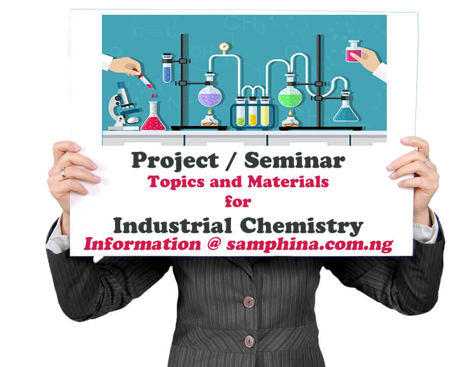 Project and Seminar Topics with Materials for Industrial Chemistry