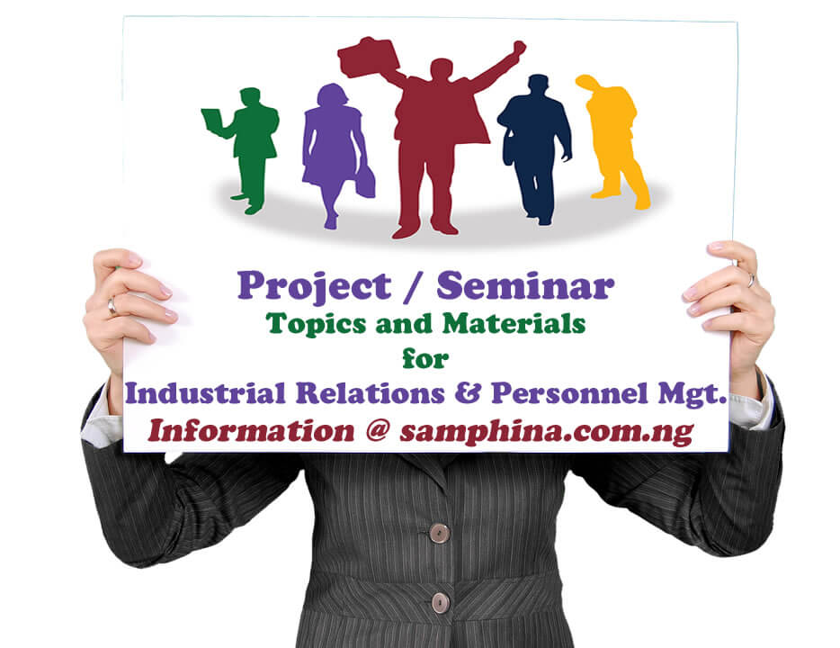 Project and Seminar Topics with Materials for Industrial Relations and Personnel Management