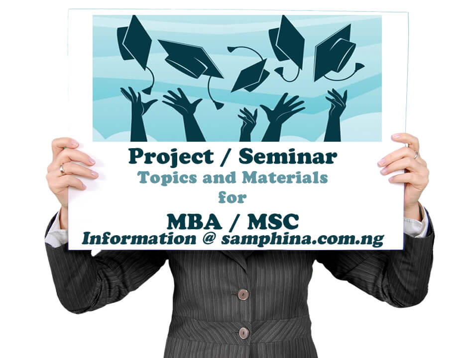 Project and Seminar Topics with Materials for MBA or MSC