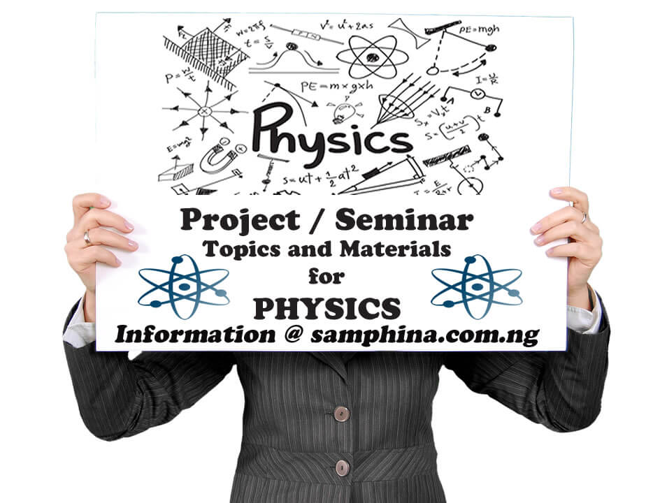 Project and Seminar Topics with Materials for Physics