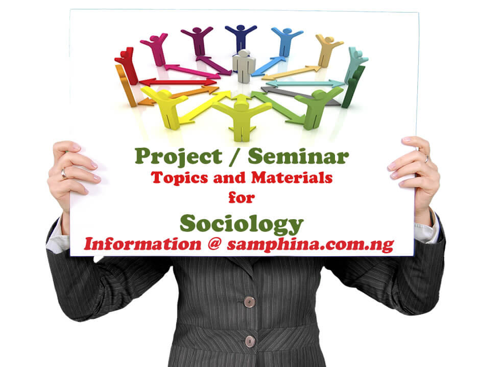 Project and Seminar Topics with Materials for Sociology