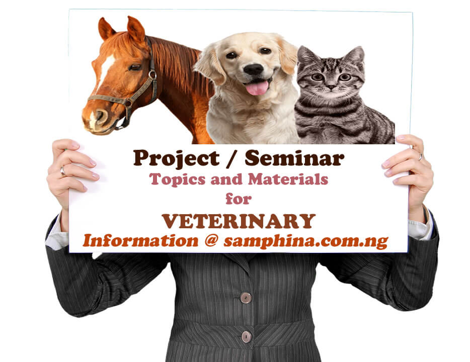 Project and Seminar Topics with Materials for Veterinary
